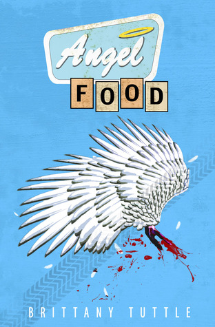 Angel Food by Brittany Tuttle