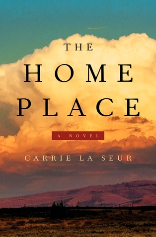 Book Review: The Home Place by Carrie La Seur