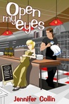 Open My Eyes (The Evans Trilogy, #2)