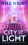 City of Light (The Traveler's Gate Trilogy, #3)