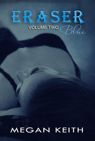 Eraser Blue (Eraser, #2)