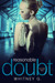 Reasonable Doubt  Volume 2 (Reasonable Doubt, #2) by Whitney G.