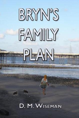 Bryns Family Plan  by  DM Wiseman