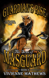Guardian's Rise (The Sons of Masguard, #2)