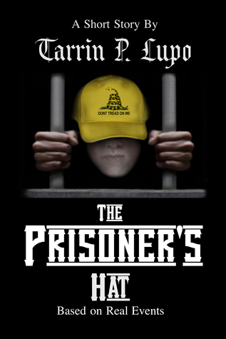 The Prisoners Hat: Crime and Police Prison Drama Tarrin P. Lupo
