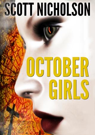October Girls: Crystal & Bone  by  Scott Nicholson
