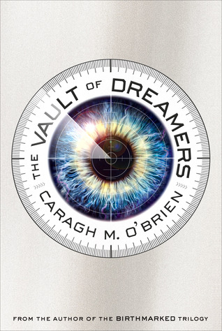 Blog Tour Review: The Vault of Dreamers by Caragh O'Brien