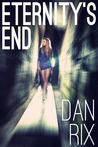Eternity's End (God's Loophole, #2)