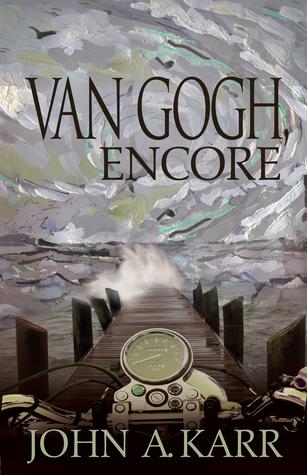 Van Gogh, Encore John A. Karr