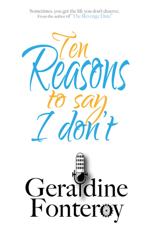 Ten Reasons To Say I Dont  by  Geraldine Fonteroy