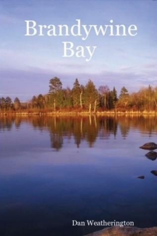 Brandywine Bay Dan Weatherington