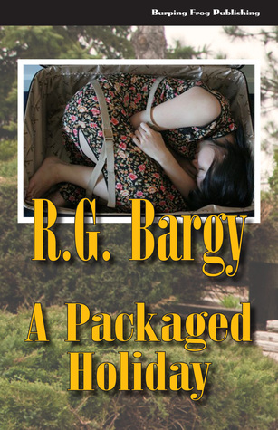 A Packaged Holiday R.G. Bargy