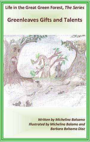 Book III: Greenleaves Gift & Talents Michelina Marge Balsamo