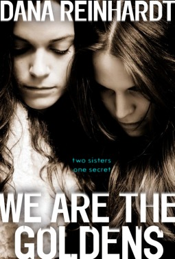 Book Review: We are the Goldens by Dana Reinhardt