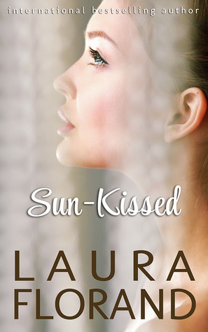 Sun-Kissed by Laura Florand