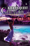 Kiera's Quest: Choices. #4