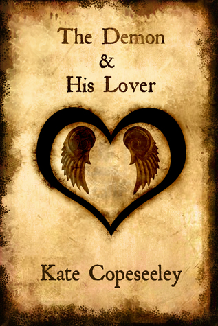 The Demon & His Lover  by  Kate Copeseeley