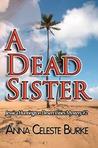 A Dead Sister (Jessica Huntington, #2)
