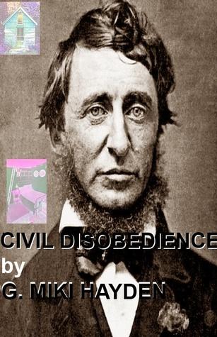 Civil Disobedience  by  G. Miki Hayden