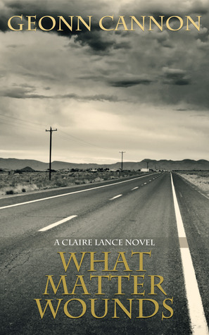 What Matter Wounds (Claire Lance, #5)
