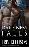 Darkness Falls (Reveler, #1)