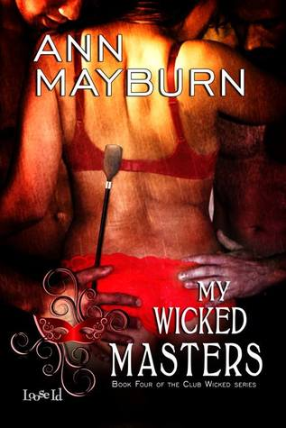 Review: My Wicked Masters by Ann Mayburn