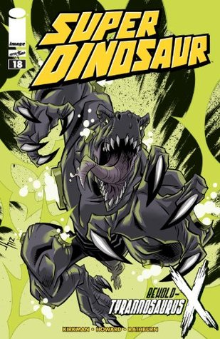 Super Dinosaur #18  by  Robert Kirkman