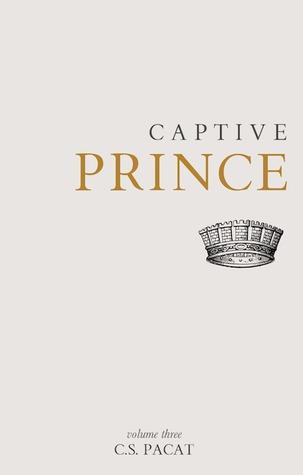 Captive Prince: Volume Three (Captive Prince, #3)