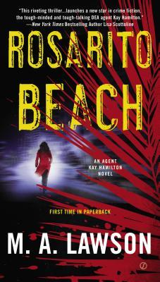 Rosarito Beach: A Kay Hamilton Novel M.A. Lawson