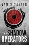 The Shadow Operators: Origins (Shadow Operators #1)