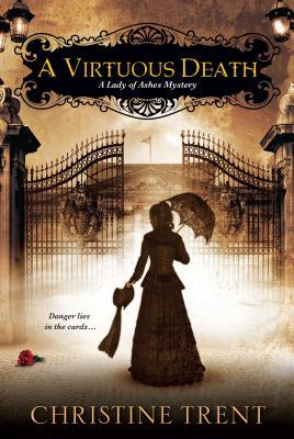 Review: A Virtuous Death by Christine Trent