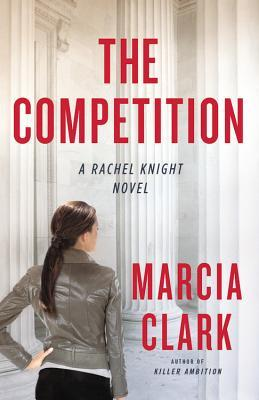 Book Review: Marcia Clark's The Competition