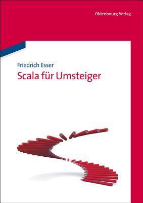 Scala Fur Umsteiger  by  Friedrich Esser