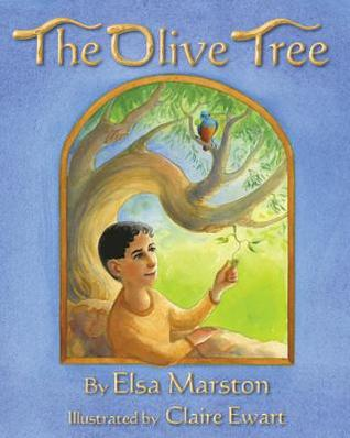 The Olive Tree by Elsa Marston