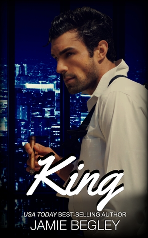 King (The VIP Room #3) - Jamie Begley