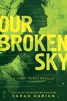 Our Broken Sky (Chaos Theory, #1.5)