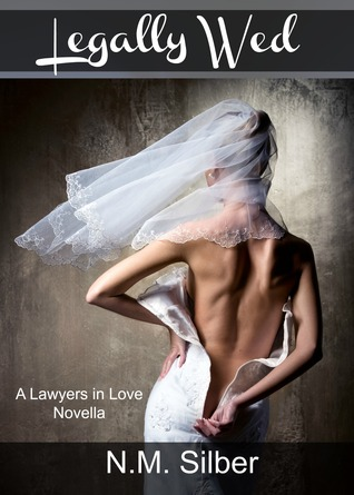Legally Wed (Lawyers in Love, #3.5)