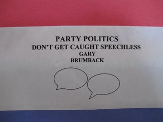 Party Politics: Dont Get Caught Speechless Gary Brumback