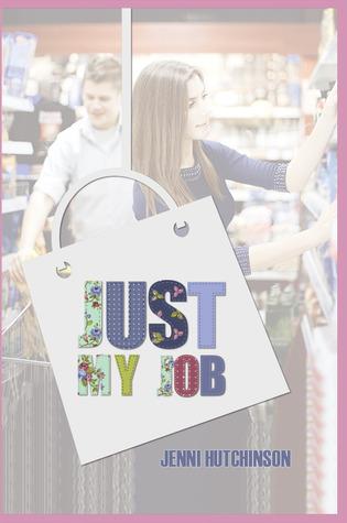 Just my Job  by  Jenni Hutchinson