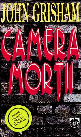Camera mortii John Grisham