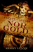 Nor Gold (The Pirate Captain Chronicles of a Legend, #2) by Kerry Lynne