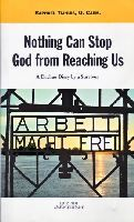 Nothing Can Stop God From Reaching Us, A Dachau Diary a Survivor by Raphael Tijhuis, O. Carm