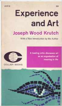 Experience and Art Joseph Wood Krutch