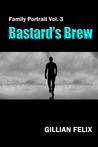 Bastard's Brew (Family Portrait # 3)