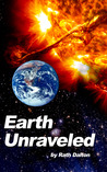Earth Unraveled