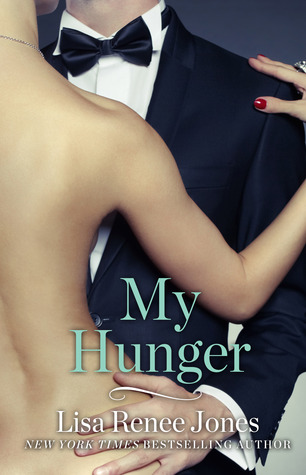 My Hunger by Lisa Renee Jones