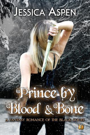 Prince by Blood and Bone (Fairy Tale Trilogy: Tales of the Black Court, #2)