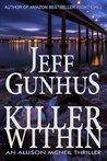 Killer Within: An Allison McNeil Thriller
