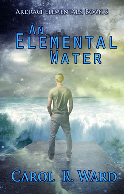 An Elemental Water by Carol R. Ward