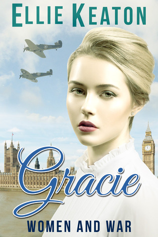 Gracie (Women & War #1)